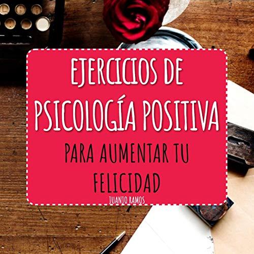 Diseño de la portada del título Ejercicios de Psicología Positiva