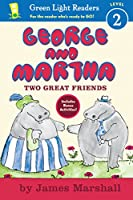 George and Martha Two Great Friends Early Reader (Green Light Readers Level 2)