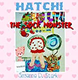 Hatchi the Sock Monster (English Edition)...