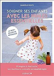 livre Soigner ses enfants avec les huiles essentielles