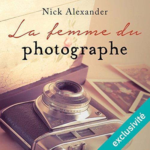 La femme du photographe suivi d'un entretien avec l'auteur audiobook cover art