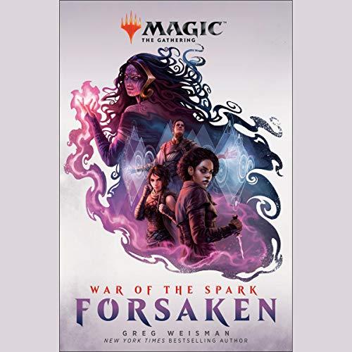 War of the Spark: Forsaken (Magic: The Gathering) audiobook cover art