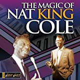 Just Jazz: The Magic of Nat King Cole von Nat King Cole