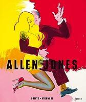 Allen Jones: Catalogue Raisonné of Prints: 1996-2020