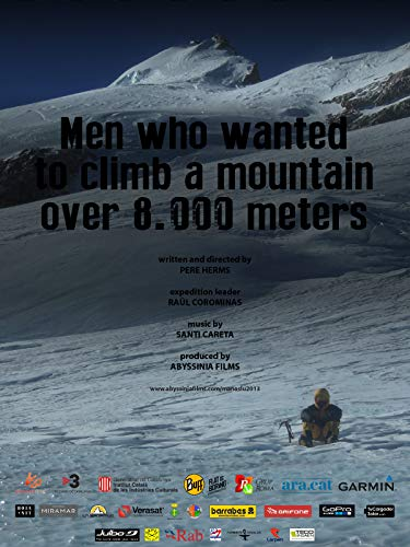 Men Who Wanted to Climb a mountain over 8000 meters