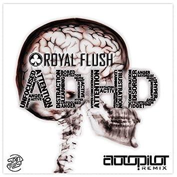 ADHD (Autopilot Remix)