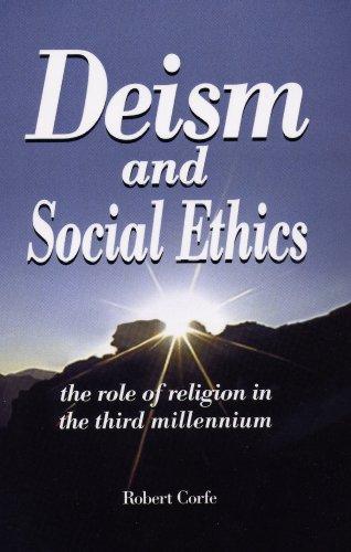 Deism and Social Ethics (English Edition)