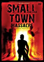 Small Town Massacre