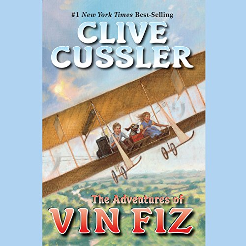 The Adventures of Vin Fiz audiobook cover art