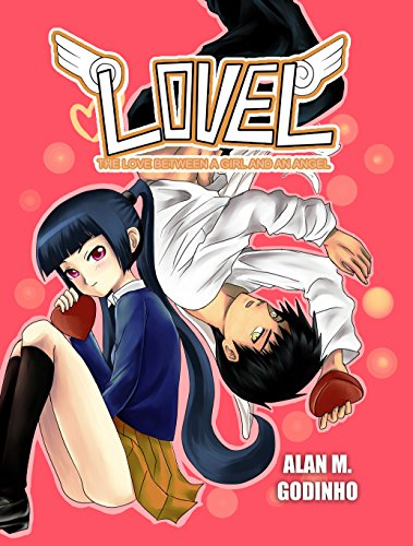 Lovel - The Love Between a Girl and an Angel (English Edition)