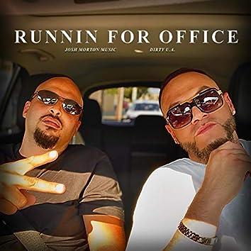 Runnin' for Office (feat. Dirty U.A.)