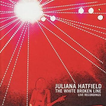 The White Broken Line: live recordings