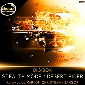 Stealth Mode / Desert Rider