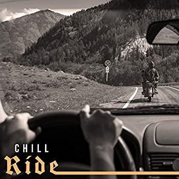 Chill Ride: Motorcycle & Car Chill Out Music 2021