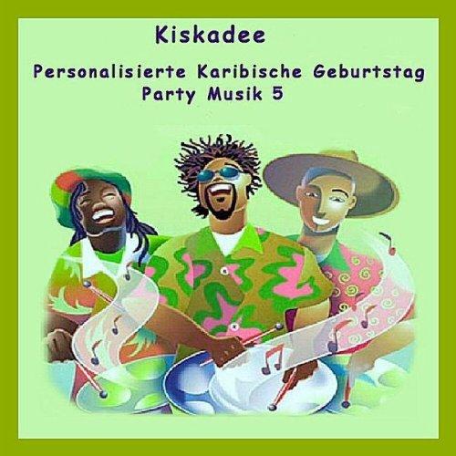 Geburtstag Kollege Karibische Birthday Von Kiskadee Bei Amazon Music
