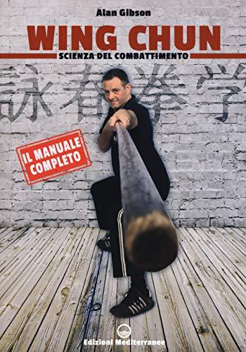 Wing Chun. Scienza del combattimento