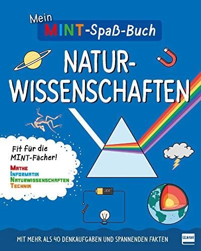 Mein MINT-Spaßbuch: Naturwissenschaften: Fit für die MINT- Fächer