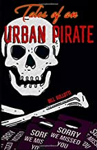 Tales of an Urban Pirate