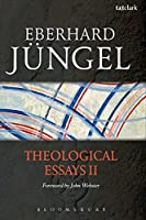 Theological Essays II