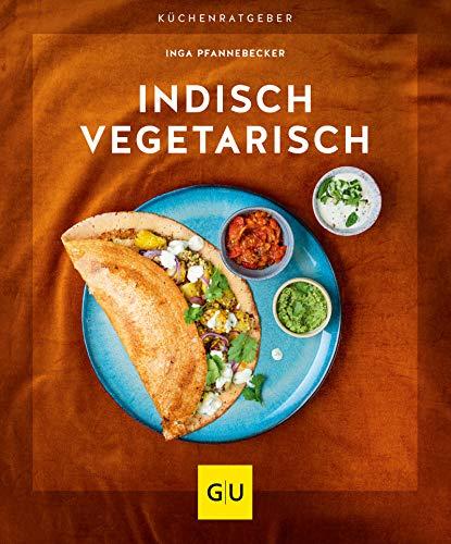 Indisch vegetarisch (GU KüchenRatgeber)
