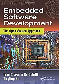 Embedded Software Development: The Open-Source Approach (Embedded Systems)