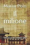 Il milione: Versione integrale