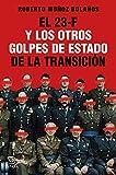 El 23-F y los otros golpes de Estado de la Transición (NO FICCIÓN)