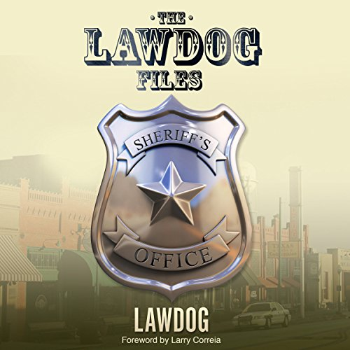 The LawDog Files audiobook cover art
