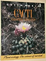 Cacti and Other Succulents Green World Ser (Green World) 0431008507 Book Cover