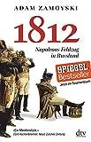 1812: Napoleons Feldzug in Russland - Adam Zamoyski