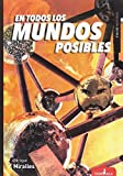 En todos los mundos posibles (Sístole) (Spanish Edition)