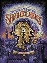 Dans la tête de Sherlock Holmes, Tome 1 : L'affaire du ticket scandaleux : Edition spéciale 15 ans par Dahan