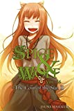 Spice and Wolf, Vol. 16 (light novel): The Coin of the Sun II (Spice & Wolf Vol 16)
