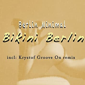 Bikini Berlin (Remixes)