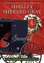 Snowfall: A Days of Redemption Christmas Novella