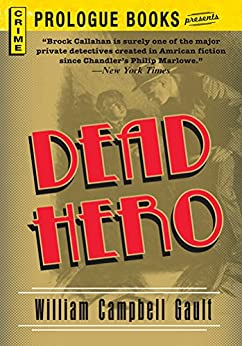 Dead Hero (Prologue Books) by [William Campbell Gault]