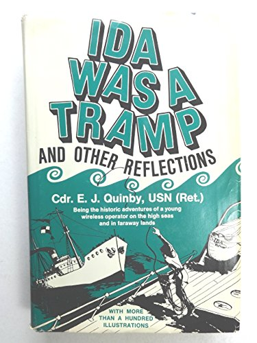Ida was a tramp - and other reflections