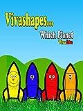 Vivashapes which planet.