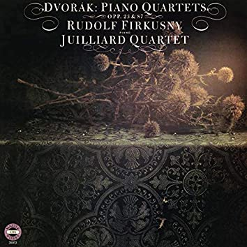 Dvorak: Piano Quartet No. 1 in D Major, Op. 23 & Piano Quartet No. 2 in E-Flat Major, Op. 87