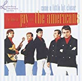 Songtexte von Jay & the Americans - Come a Little Bit Closer: The Best of Jay and the Americans