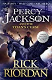 Percy Jackson And The Titan's Curse: Rick Riordan