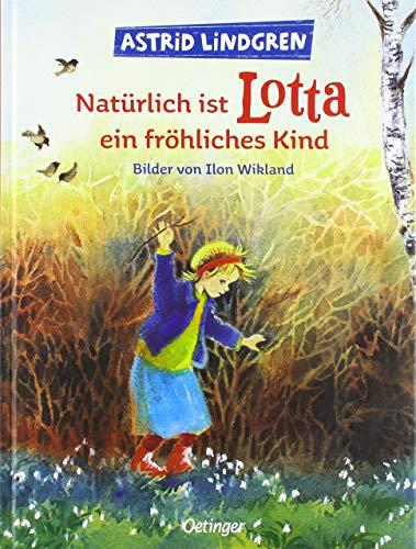 Natürlich ist Lotta ein fröhliches Kind (Krachmacherstraße)