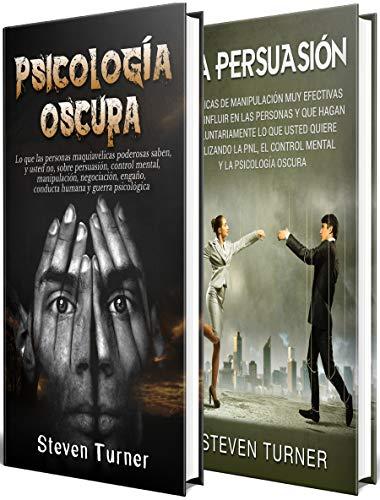 Psicología oscura: Una guía esencial de persuasión  manipulación  engaño  control mental  negociación  conducta humana  PNL y guerra psicológica PDF EPUB Gratis descargar completo