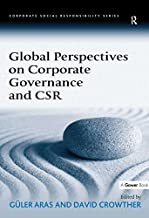 Global Perspectives on Corporate Governance and CSR (Corporate Social Responsibility)