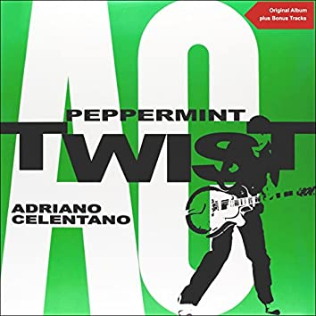 Peppermint Twist (Original Album plus Bonus Tracks)