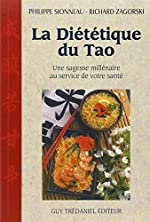 La Diététique du tao - Une sagesse millénaire au service de votre santé de Philippe Sionneau