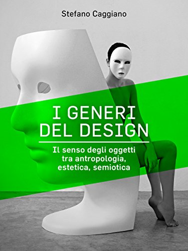 I generi del design (Italian Edition)