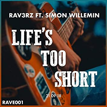 Life's Too Short (feat. Simon Willemin)
