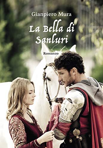 La Bella di Sanluri (Italian Edition)