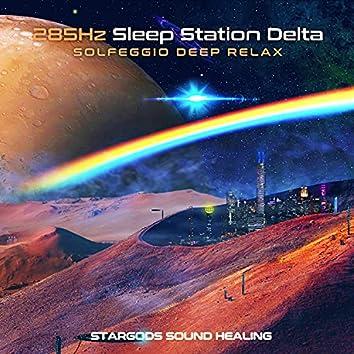 285Hz Sleep Station Delta Solfeggio Deep Relax
